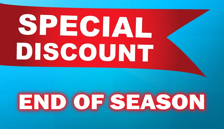 End of Season Discount!