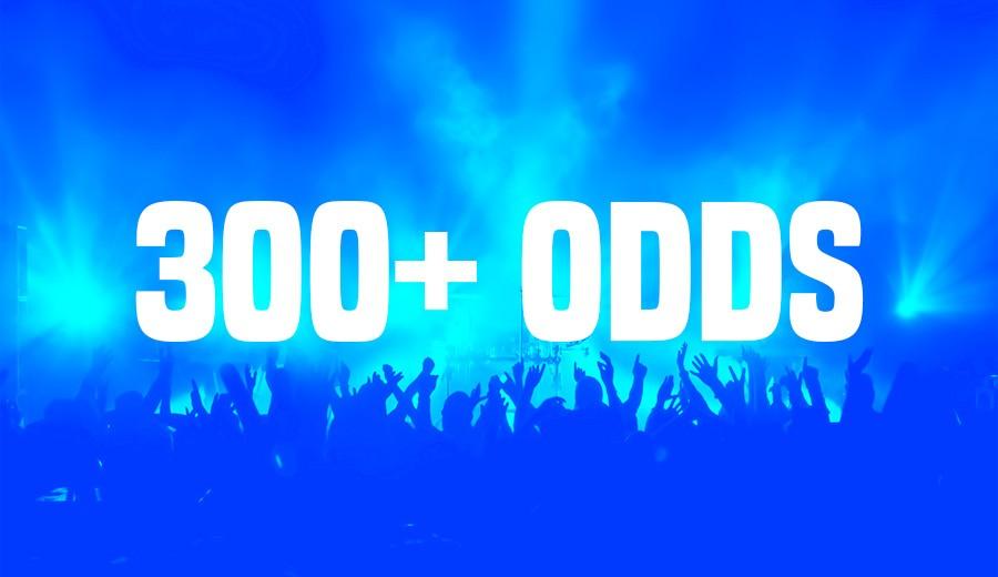 Get 300+ ODDS!