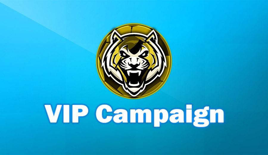 VIP Campaign!